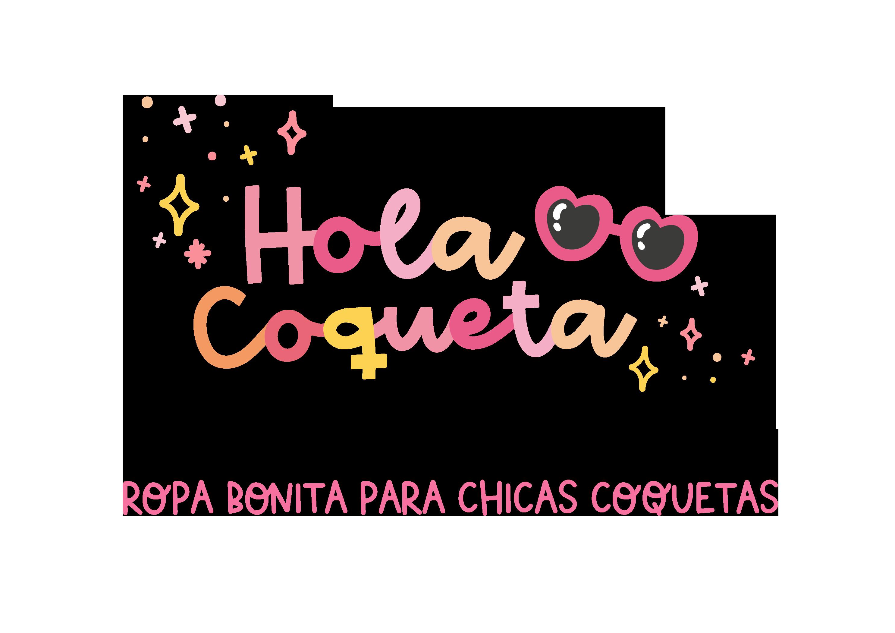 Hola Coqueta